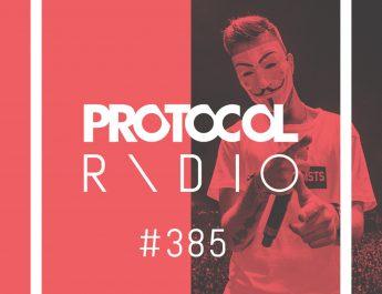 Protocol Radio #385
