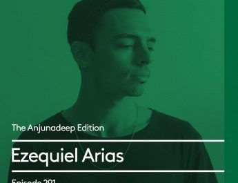 The Anjunadeep Edition 291 with Ezequiel Arias
