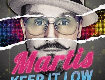 """""""Keep it low"""" cu noua piesa MARTIS"""